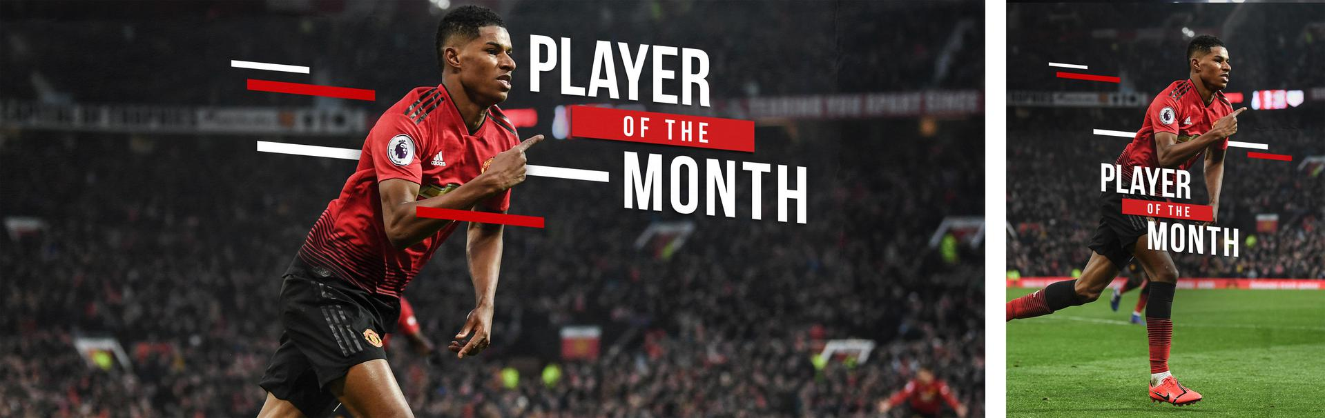 Marcus Rashford Player of the Month.